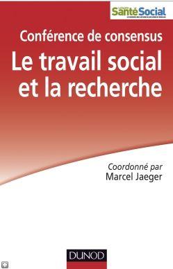 Le travail social et la recherche – Conférence de consensus